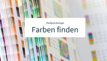 Farbpsychologie: Finde die richtigen Farben für das Marketing.