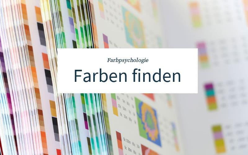 Farbpsychologie - Farben finden für dein Business