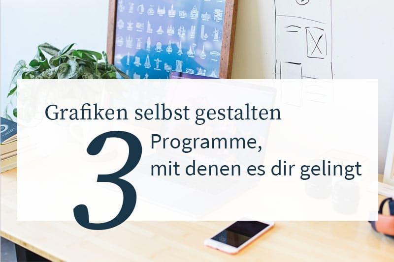 Schöne Grafiken designen - 3 Programme, die dir helfen