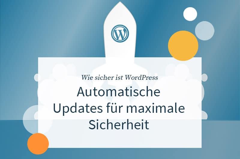 Wie sicher ist WordPress?
