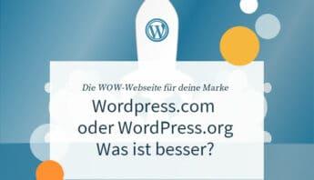 WordPress.org oder WordPress.com - Was sind die Unterschiede?